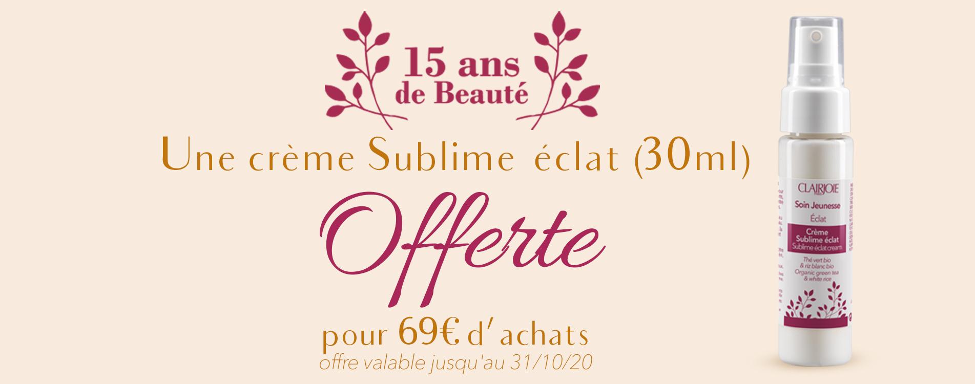 Une crème Sublime éclat offerte dès 69€